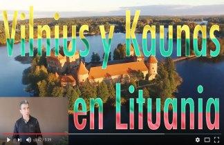 Vilnius y Kaunas, las dos capitales de Lituania